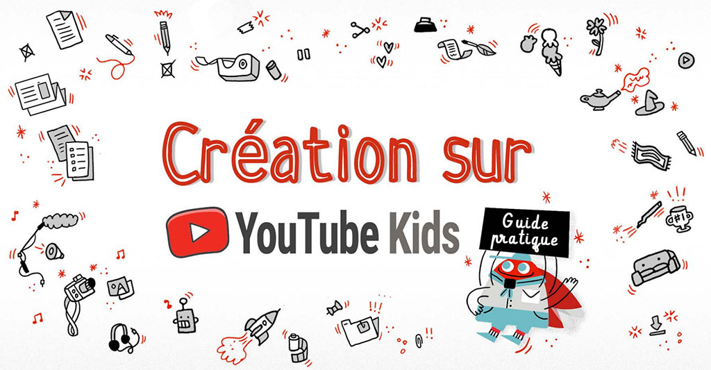 Créer contenus Youtube Kids